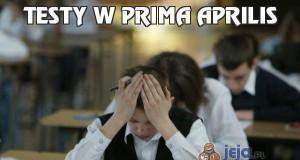 Testy w Prima Aprilis