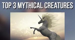 Top 3 mityczne stworzenia