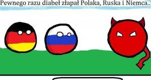 Diabeł złapał Polaka, Ruska i Niemca...