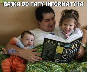 Bajka od taty informatyka