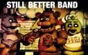 Still better band...
