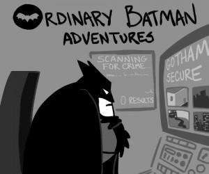 Co robi Batman w wolnych chwilach