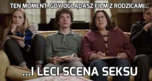 Ten moment, gdy oglądasz film z rodzicami...