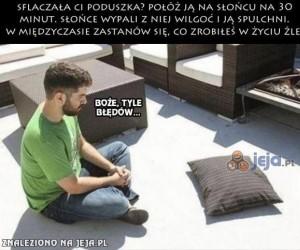Co zrobić ze sflaczałą poduszką