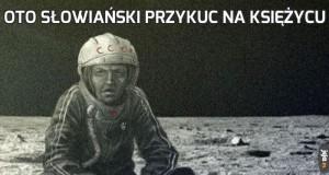 Oto Słowiański przykuc na księżycu