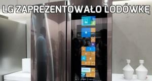 LG zaprezentowało lodówkę