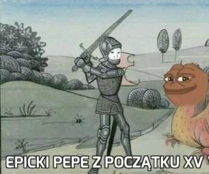 Epicki Pepe z początku XV wieku