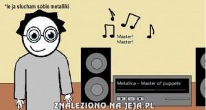 Słuchając Metallici