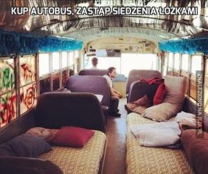 Kup autobus, zastąp siedzenia łóżkami