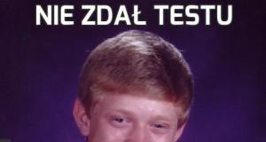 Nie zdał testu