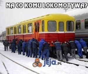 Na co komu lokomotywa?