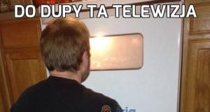 Do dupy ta telewizja