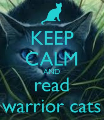Keep Calm And Read Warrior Cats