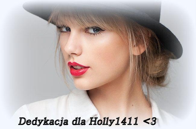 Dedykacja dla Holly1411