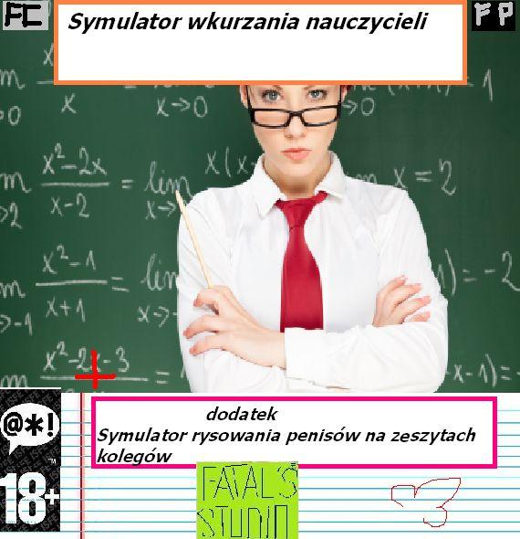 Symulator wkurzania nauczycieli + dodatek