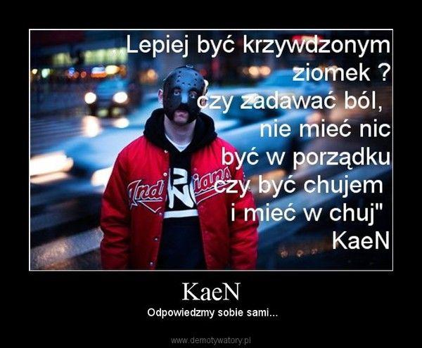 Kaen anonimowy polski raper