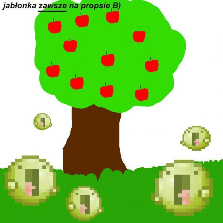 Jabłonki zawsze na propsie B)