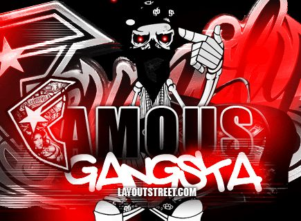 Famous gangsta